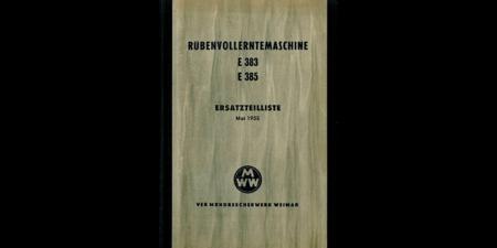 E383 / E385 Rübenvollerntemaschine - Ersatzteilliste