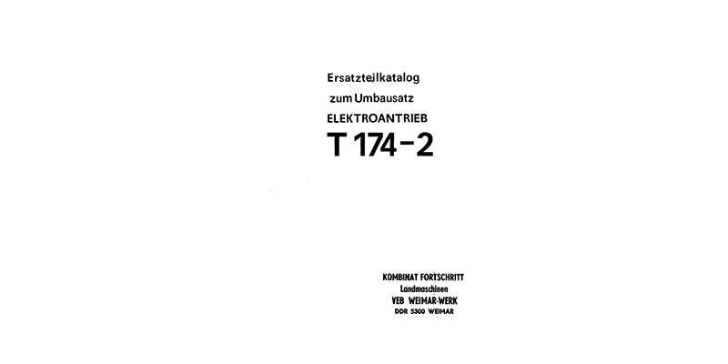 T174-2 Ersatzteilkatalog zum Umbausatz ELEKTROANTRIEB
