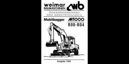 Ersatzteilliste R700B - Ergänzung zur Ersatzteilliste M700B für den Raupenbagger R700B