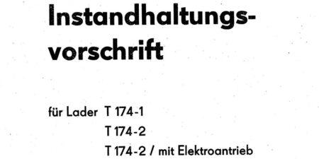 1985 - Instandhaltungsvorschrift für T174-1, T174-2 und T174-2 mit Elektroantrieb