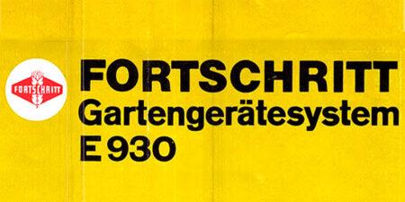 1983 - FORTSCHRITT Gartengerätesystem E930