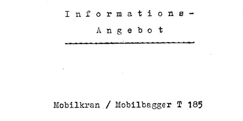 Informationsangebot Mobilkran - Mobilbagger T185