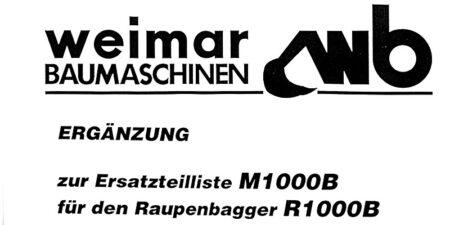 Ersatzteilliste R1000B - Ergänzung zur Ersatzteilliste M1000B für den Raupenbagger R1000B