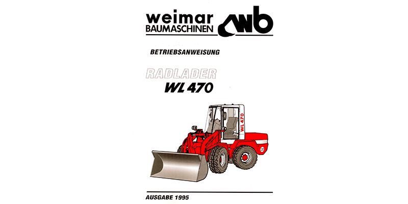WL470-Betriebsanweisung Radlader