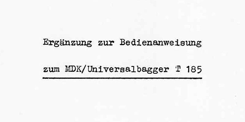 Ergänzung zur Bedienanweisung für Mobildrehkran und Universalbagger T185